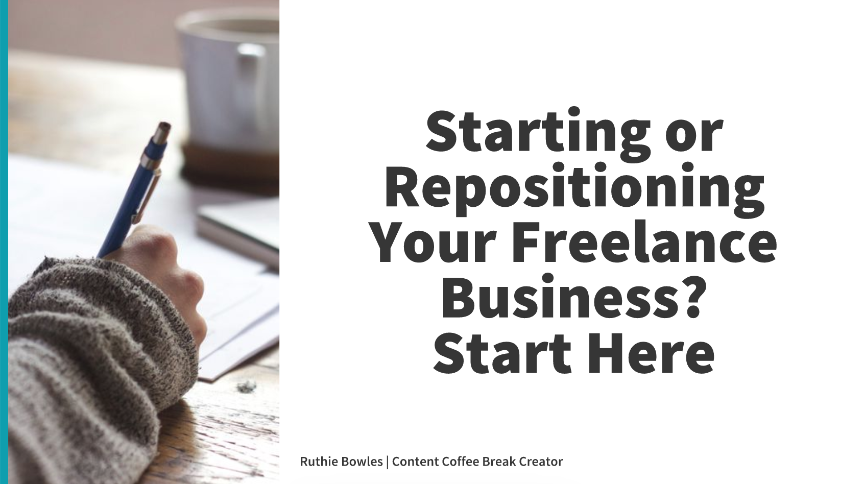 Video: Starting or Repositioning Your Freelance Writing Business?