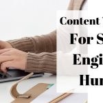 Content Writing: For Search Engines or Humans?