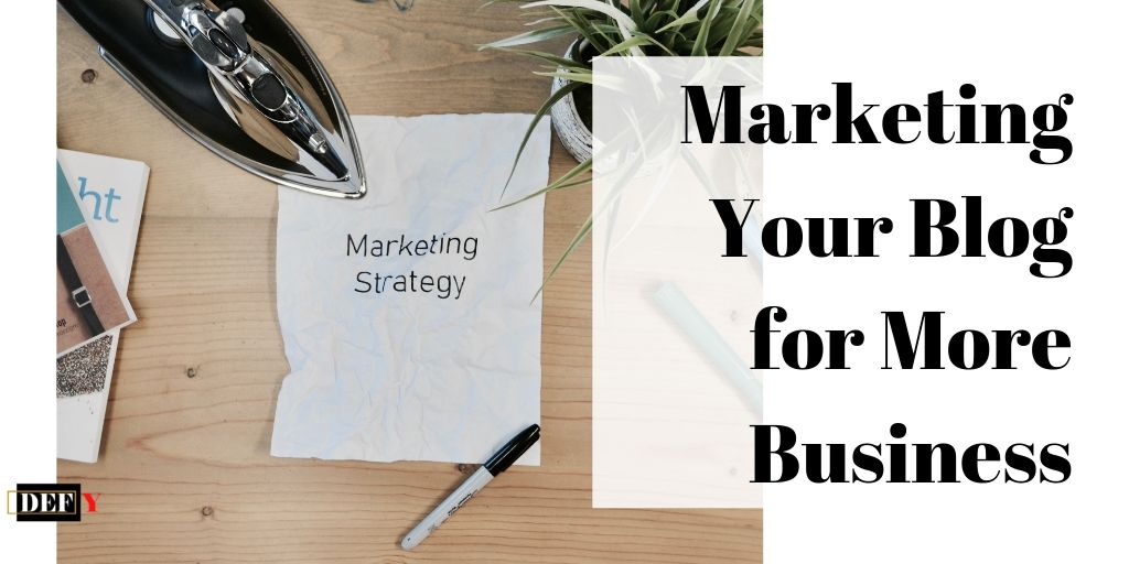Marketing Your Blog for More Business