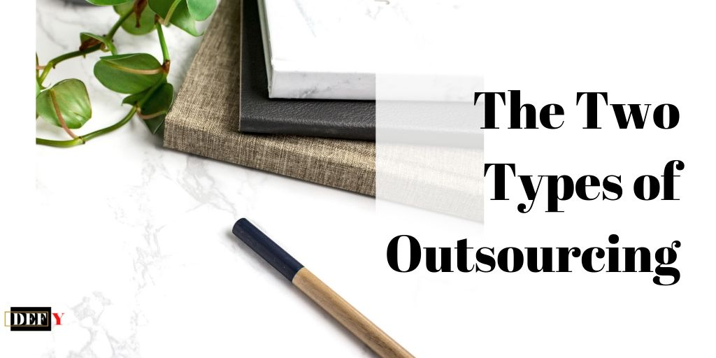 The Two Types of Outsourcing