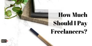 How Much Should I Pay Freelancers?