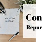 Win at Content with Content Repurposing