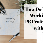 """How Do You Start Working with a PR Professional?"" with Jennifer McGinley"