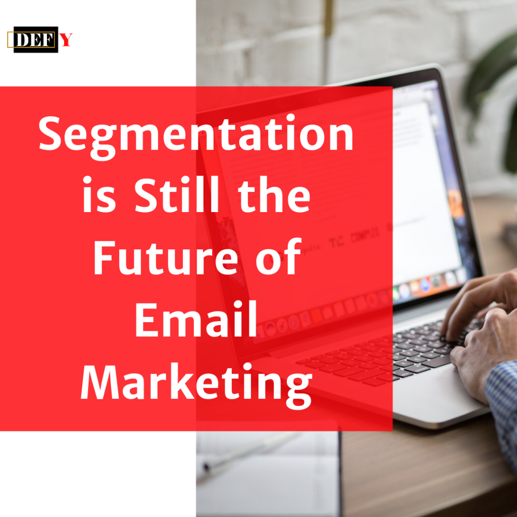 audience_segmentation_the_future_of_email_marketing