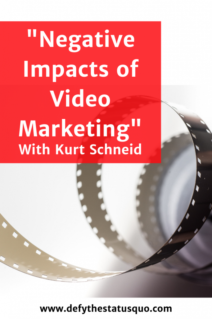 negative impacts of video marketing