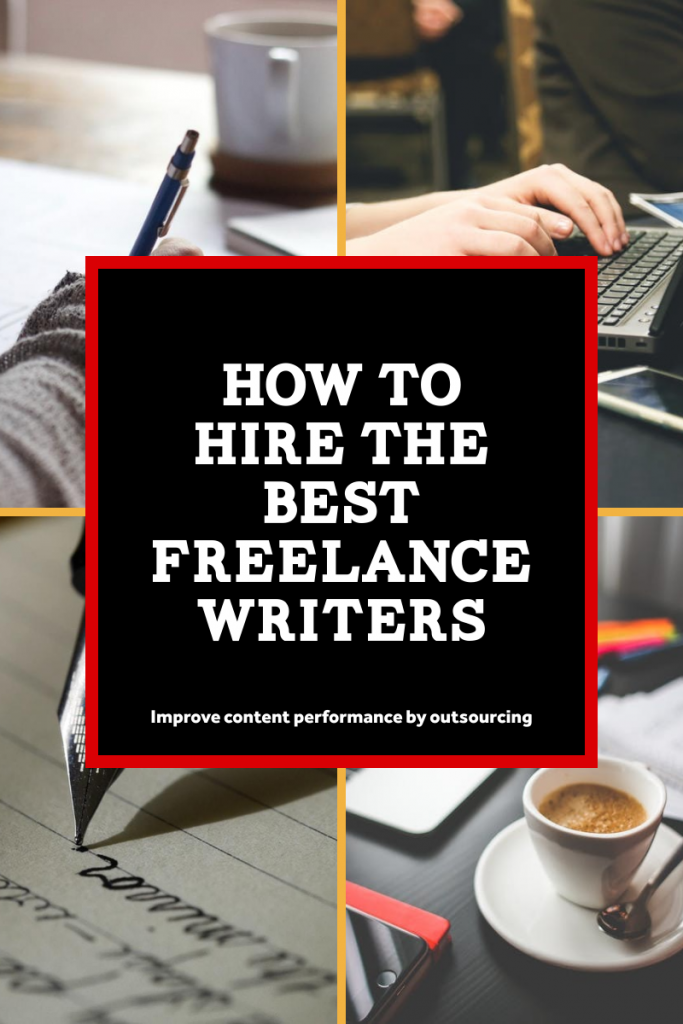 how_to_hire_freelance_writers