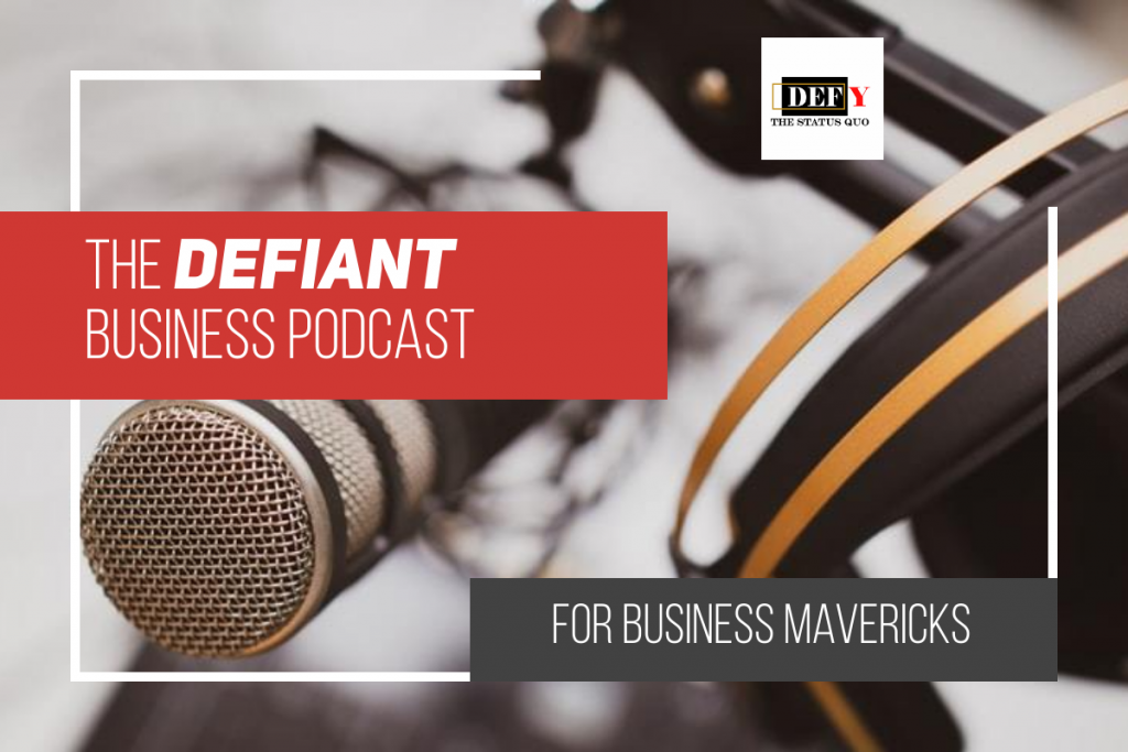 the-defiant-business-podcast