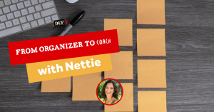 From Organizer to Coach with Nettie