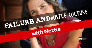 Failure and Hustle Culture