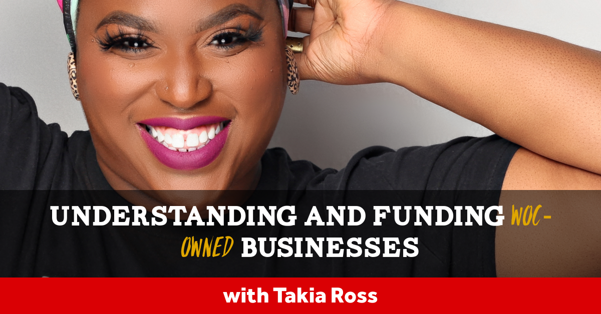 Stop Overlooking Us! Understanding and Funding Businesses Owned by Women of Color