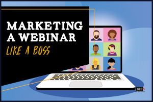 Don't Lose Before You Start: Content Marketing for Webinars