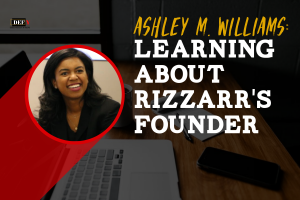 Learning About RIZZARR's founder Ashley M. Williams