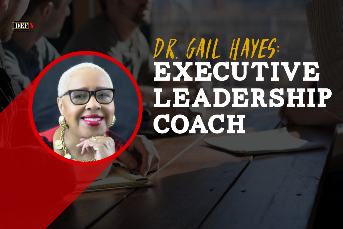 Dr. Gail Hayes, Executive Leadership Coach