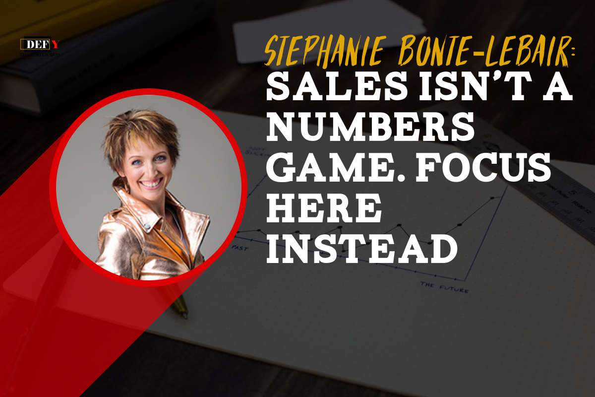 Sales Isn't a Numbers Game. Focus Here Instead