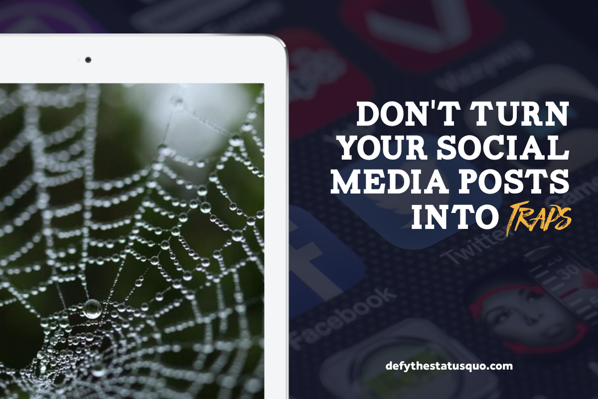 Don't Turn Your Social Media Posts Into Traps